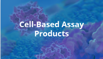 Cell-Based Assay Products
