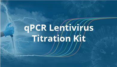 qPCR Lentivirus Titration